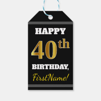 Black, Faux Gold 40th Birthday + Custom Name Gift Tags