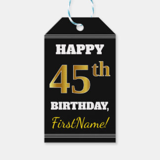 Black, Faux Gold 45th Birthday + Custom Name Gift Tags