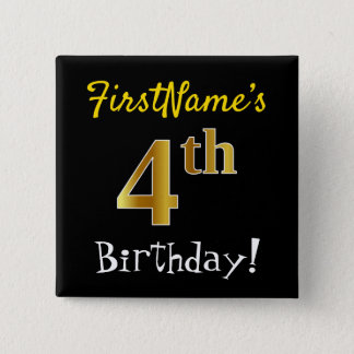 Black, Faux Gold 4th Birthday, With Custom Name 2 Inch Square Button
