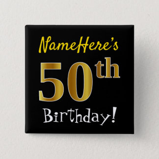 Black, Faux Gold 50th Birthday, With Custom Name 2 Inch Square Button