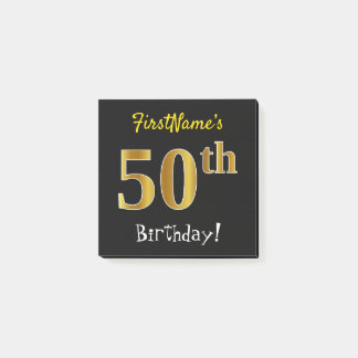 Black, Faux Gold 50th Birthday, With Custom Name Post-it Notes
