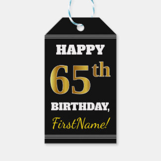Black, Faux Gold 65th Birthday + Custom Name Gift Tags