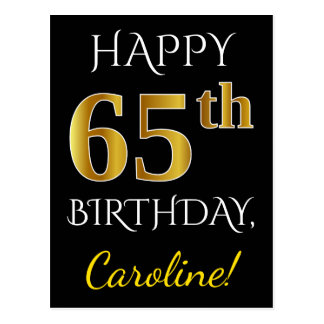 Black, Faux Gold 65th Birthday + Custom Name Postcard
