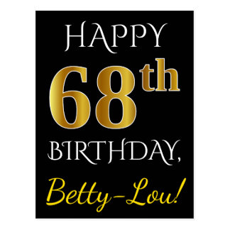 Black, Faux Gold 68th Birthday + Custom Name Postcard