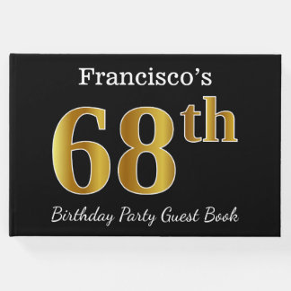 Black, Faux Gold 68th Birthday Party + Custom Name Guest Book