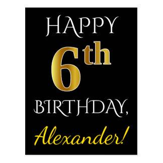 Black, Faux Gold 6th Birthday + Custom Name Postcard
