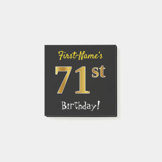 Black, Faux Gold 71st Birthday, With Custom Name Post-it Notes