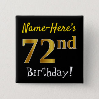 Black, Faux Gold 72nd Birthday, With Custom Name 2 Inch Square Button
