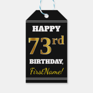 Black, Faux Gold 73rd Birthday + Custom Name Gift Tags