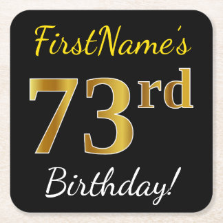 Black, Faux Gold 73rd Birthday + Custom Name Square Paper Coaster