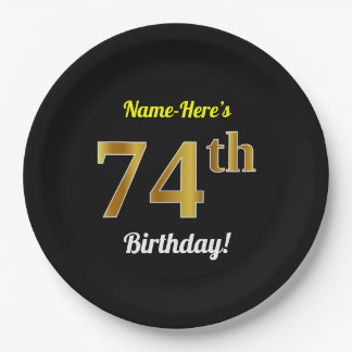 Black, Faux Gold 74th Birthday + Custom Name Paper Plate
