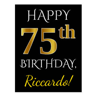 Black, Faux Gold 75th Birthday + Custom Name Postcard