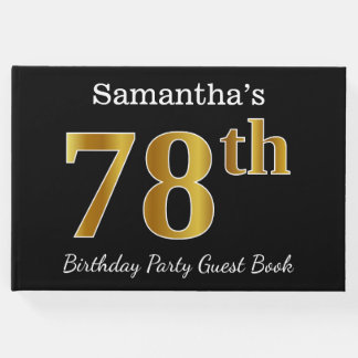 Black, Faux Gold 78th Birthday Party + Custom Name Guest Book