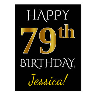 Black, Faux Gold 79th Birthday + Custom Name Postcard