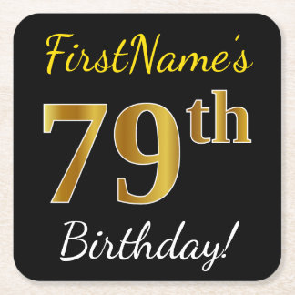 Black, Faux Gold 79th Birthday + Custom Name Square Paper Coaster