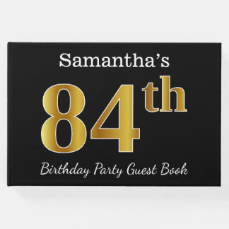 Black, Faux Gold 84th Birthday Party + Custom Name Guest Book