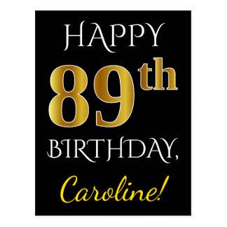 Black, Faux Gold 89th Birthday + Custom Name Postcard