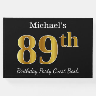 Black, Faux Gold 89th Birthday Party + Custom Name Guest Book