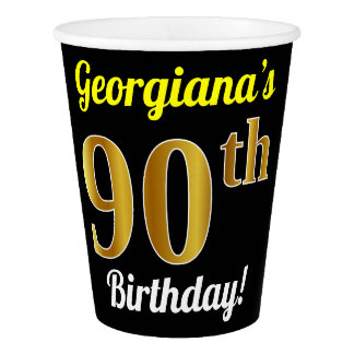Black, Faux Gold 90th Birthday + Custom Name Paper Cup