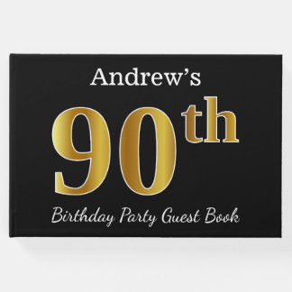 Black, Faux Gold 90th Birthday Party + Custom Name Guest Book