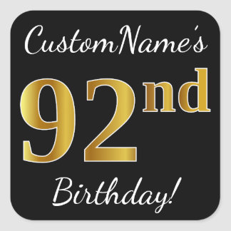 Black, Faux Gold 92nd Birthday + Custom Name Square Sticker
