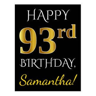 Black, Faux Gold 93rd Birthday + Custom Name Postcard