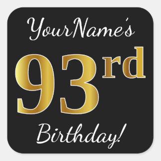 Black, Faux Gold 93rd Birthday + Custom Name Square Sticker