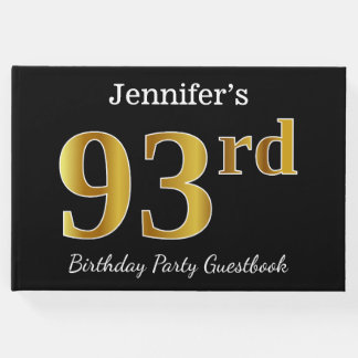 Black, Faux Gold 93rd Birthday Party + Custom Name Guest Book