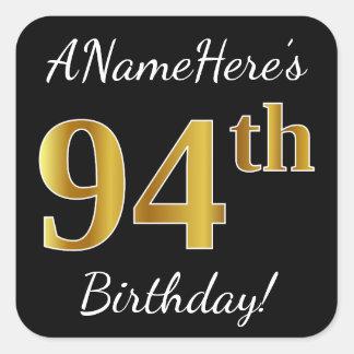 Black, Faux Gold 94th Birthday + Custom Name Square Sticker