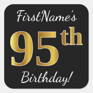 Black, Faux Gold 95th Birthday + Custom Name Square Sticker