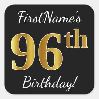 Black, Faux Gold 96th Birthday + Custom Name Square Sticker