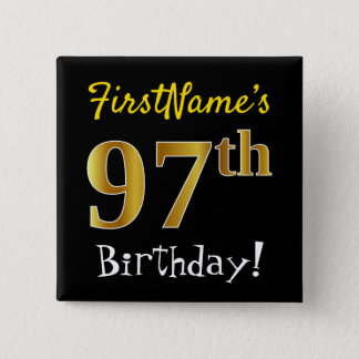 Black, Faux Gold 97th Birthday, With Custom Name 2 Inch Square Button