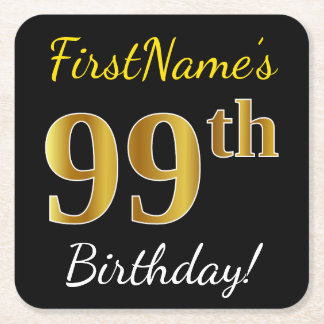 Black, Faux Gold 99th Birthday + Custom Name Square Paper Coaster