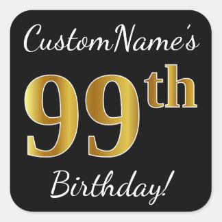 Black, Faux Gold 99th Birthday + Custom Name Square Sticker