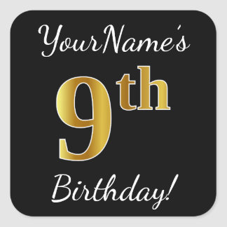 Black, Faux Gold 9th Birthday + Custom Name Square Sticker