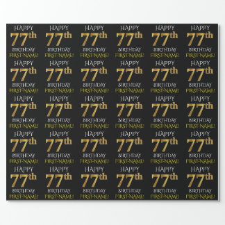 """Black, Faux Gold """"HAPPY 77th BIRTHDAY"""" Wrapping Paper"""