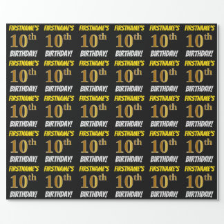 """Black, Faux/Imitation Gold, """"10th BIRTHDAY"""" Wrapping Paper"""