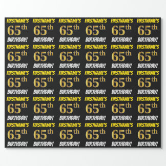 """Black, Faux/Imitation Gold, """"65th BIRTHDAY"""" Wrapping Paper"""