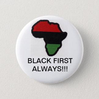 Black First Always!! 2 Inch Round Button