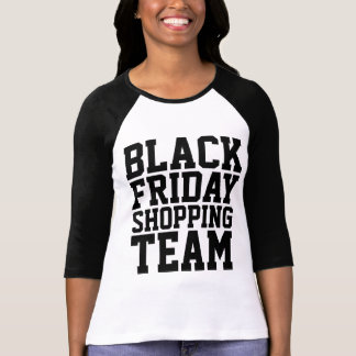 Black Friday Shopping Team 3/4 Sleeve Raglan T-Shirt