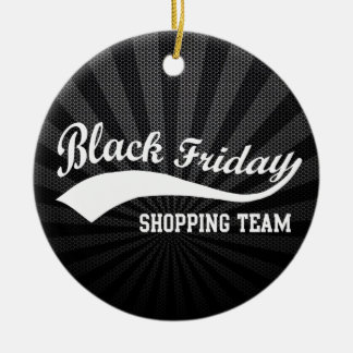Black Friday Shopping Team Ceramic Ornament