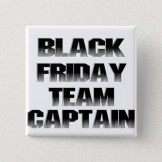 Black Friday Team Captain 2 Inch Square Button