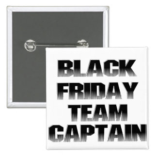 Black Friday Team Captain 2 Inch Square Button