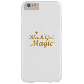 Black Girl Magic African Queen Strong Woman Barely There iPhone 6 Plus Case