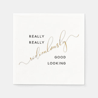 Black Gold Script Ridiculously Good Looking Quote Paper Napkin