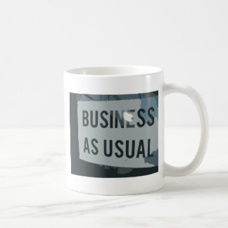 Black & Gray Business As Usual Sign Coffee Mug