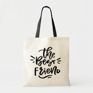 Black Hand Lettered Quote The Best Friend Tote Bag
