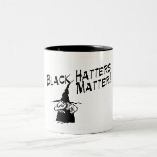 Black Hatters Matter Two-Tone Coffee Mug