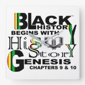Black History Begins With HiS-Story Square Wall Clock