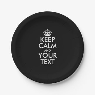 Black Keep calm and your text paper plates 7 Inch Paper Plate